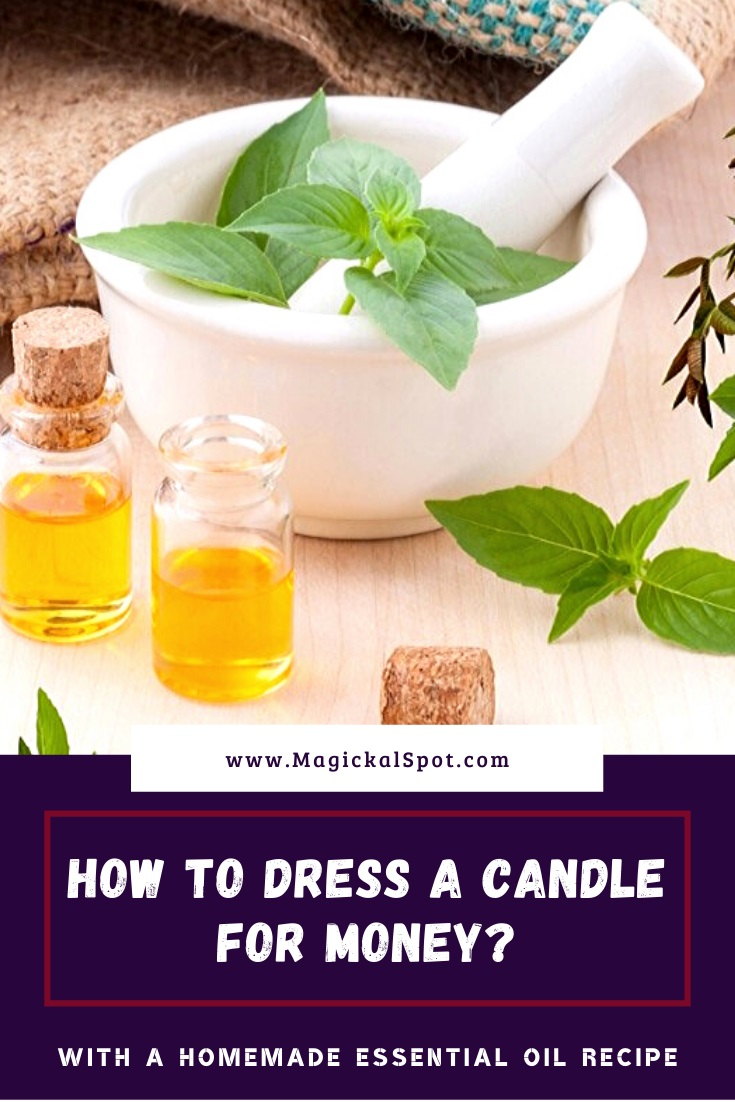 How to Dress a Candle for Money by MagickalSpot