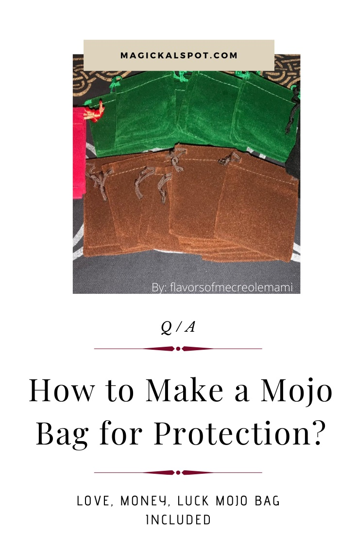 How to Make a Mojo Bag for Protection by MagickalSpot