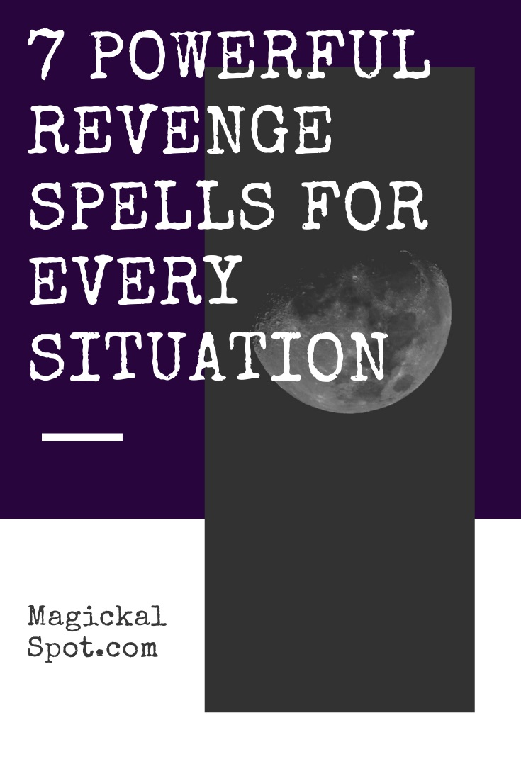 7 Powerful Revenge Spells by MagickalSpot