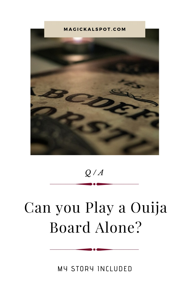 Can you Play a Ouija Board Alone by MagickalSpot