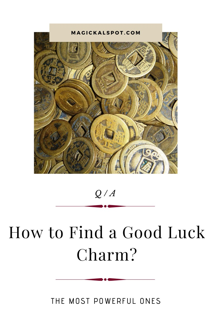 How to Find a Good Luck Charm by MagickalSpot