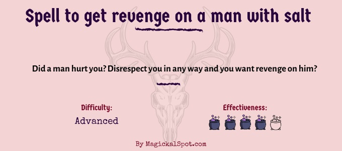 Spell to get revenge on a man with salt