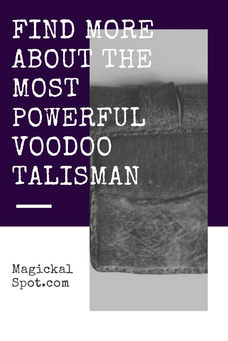 The Most Powerful Voodoo Talisman by MagickalSpot
