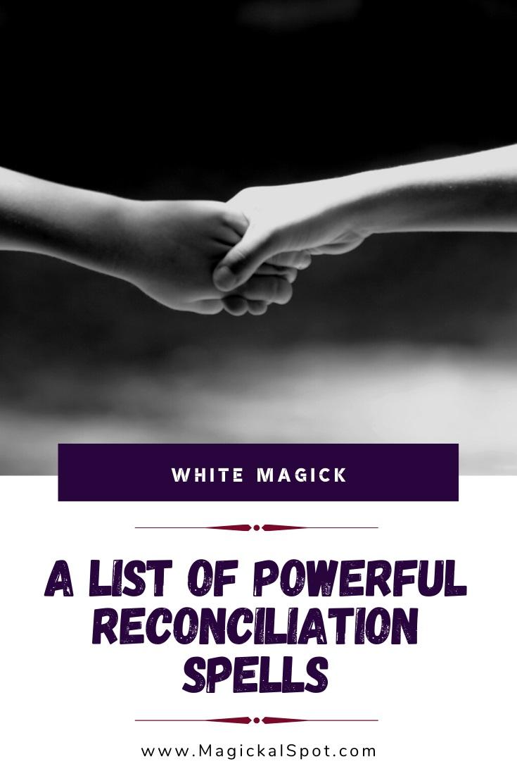 A List of Reconciliation Spells by MagickalSpot