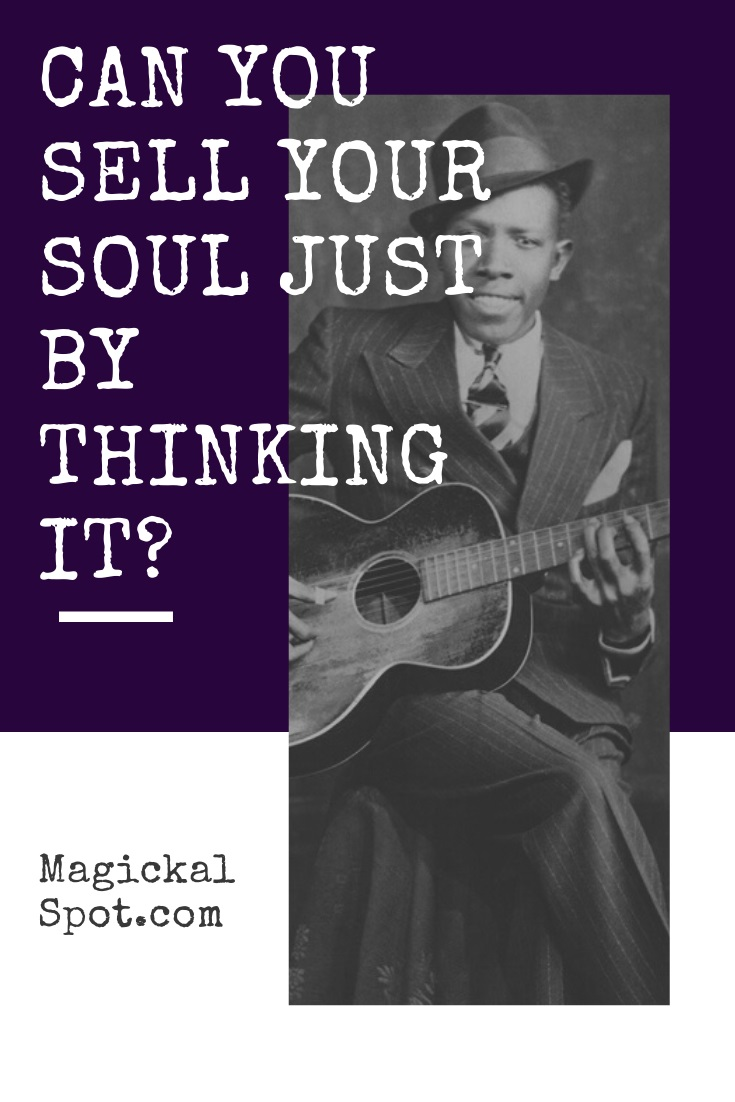 Can you Sell Your Soul Just by Thinking it by Magickal Spot