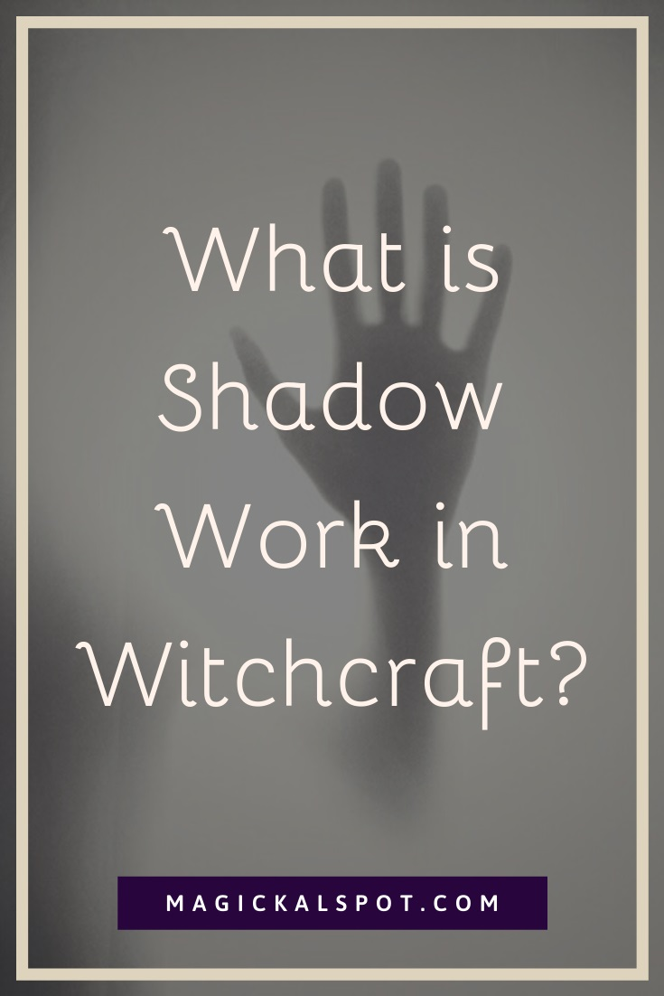 What is Shadow Work in Witchcraft by MagickalSpot