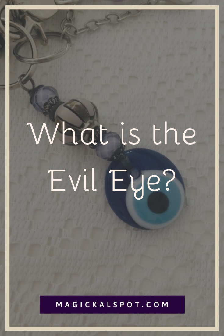 What is the Evil Eye by MagickalSpot