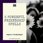 5 Powerful Friendship Spells featured
