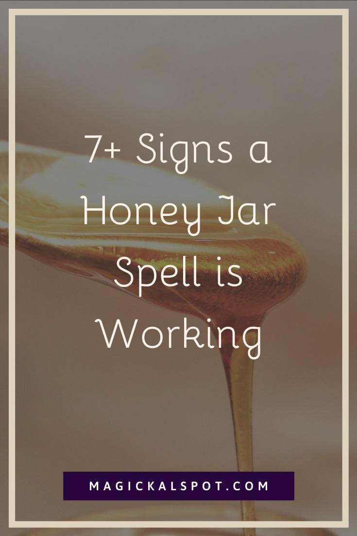 7 Signs a Honey Jar Spell is Working by MagickalSpot