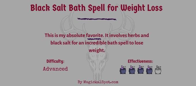 Black salt bath spell for weight loss