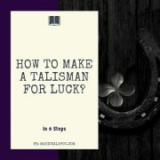 How to Make a Talisman for Luck featured