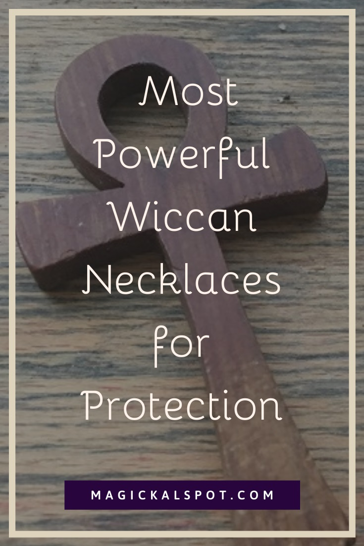 Powerful Wiccan Necklaces for Protection by MagickalSpot