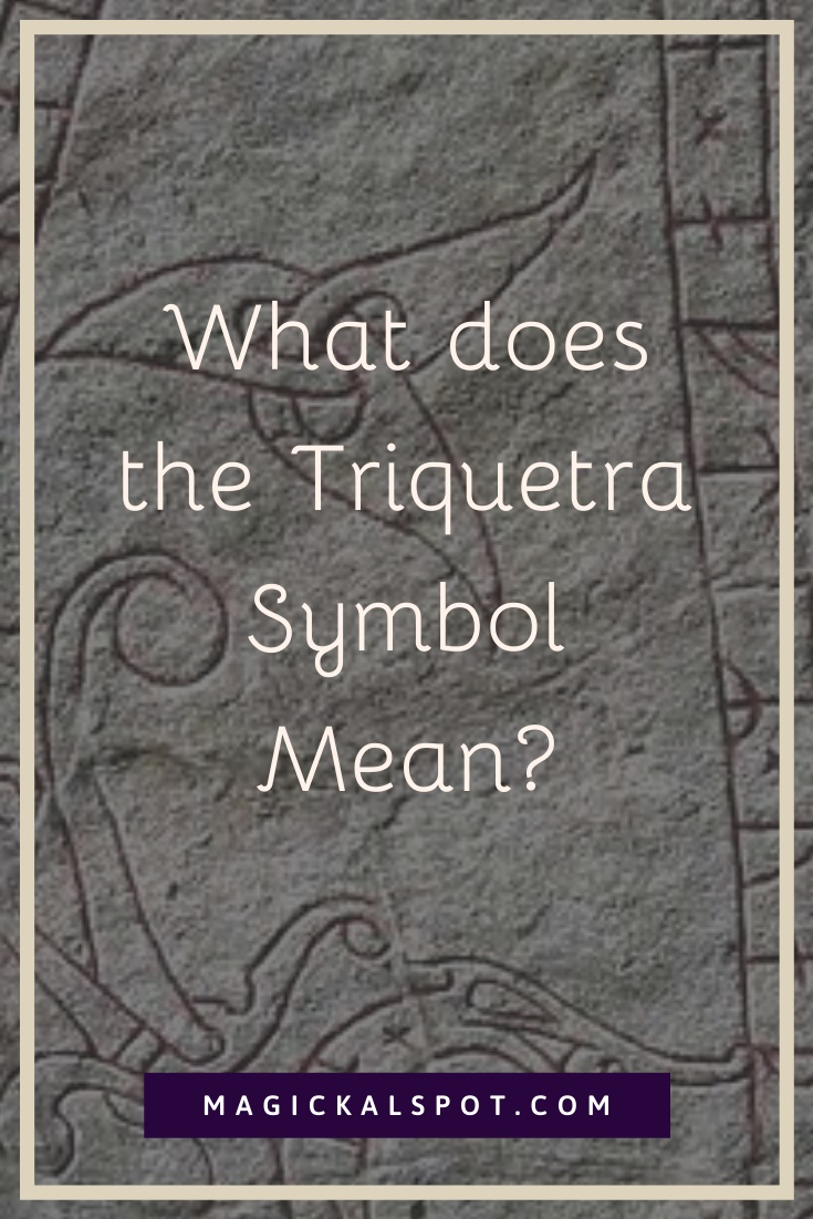 What does the Triquetra Symbol Mean by MagickalSpot
