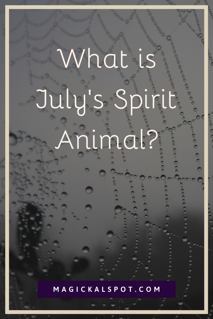 What is July Spirit Animal by MagickalSpot