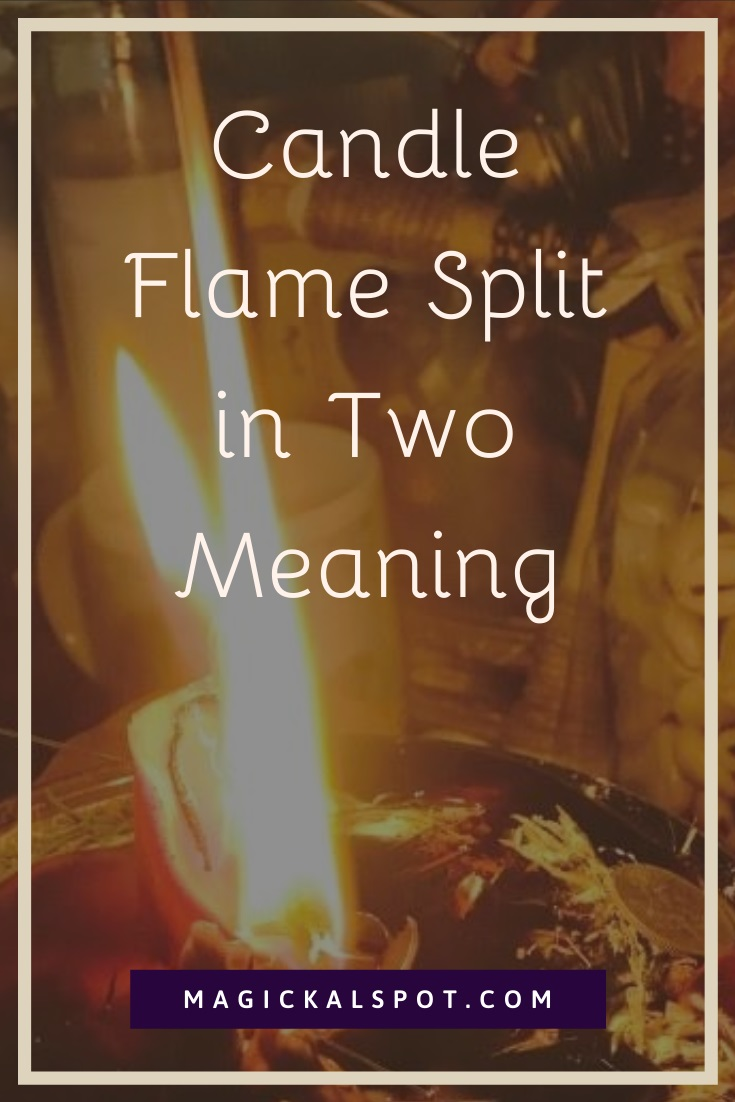 Candle Flame Split in Two Meaning by MagickalSpot