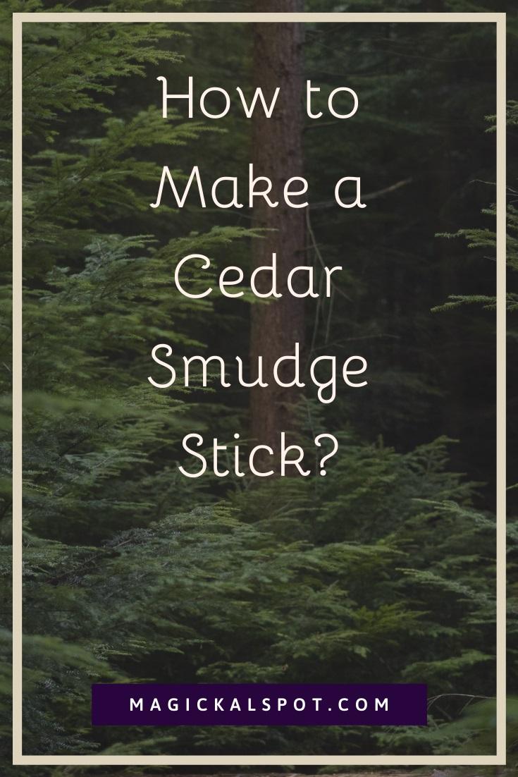 How to Make a Cedar Smudge Stick by MagickalSpot