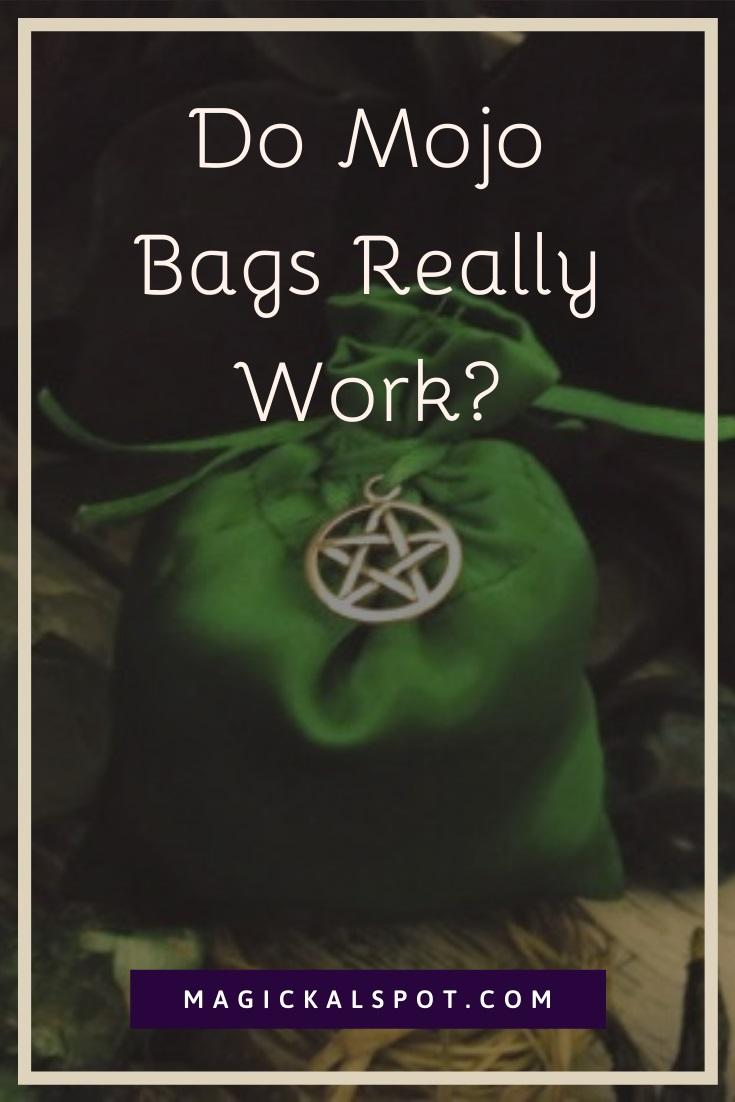 Do Mojo Bags Really Work by MagickalSpot