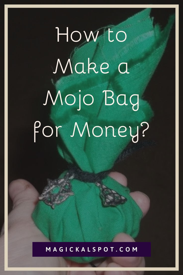 How to Make a Mojo Bag for Money by MagickalSpot