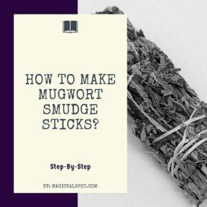 How to make Mugwort Smudge Sticks featured