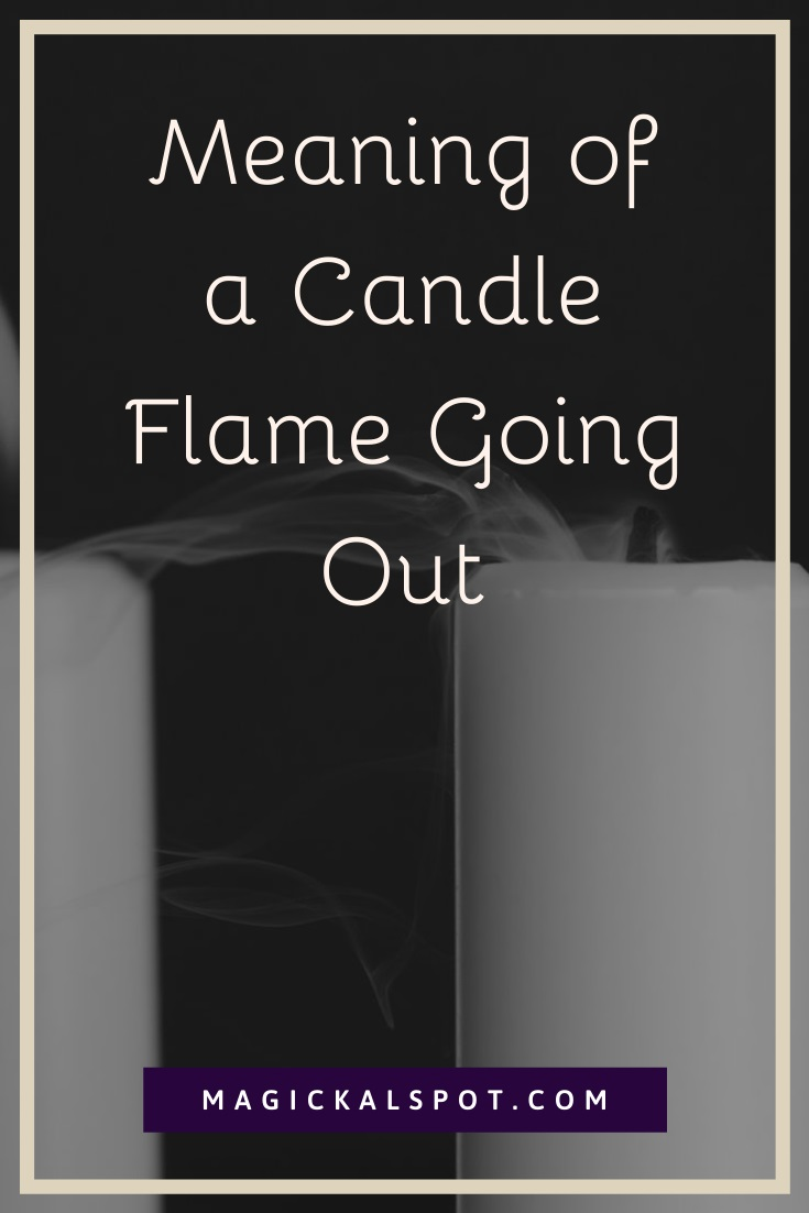 Meaning of a Candle Flame Going Out by MagickalSpot