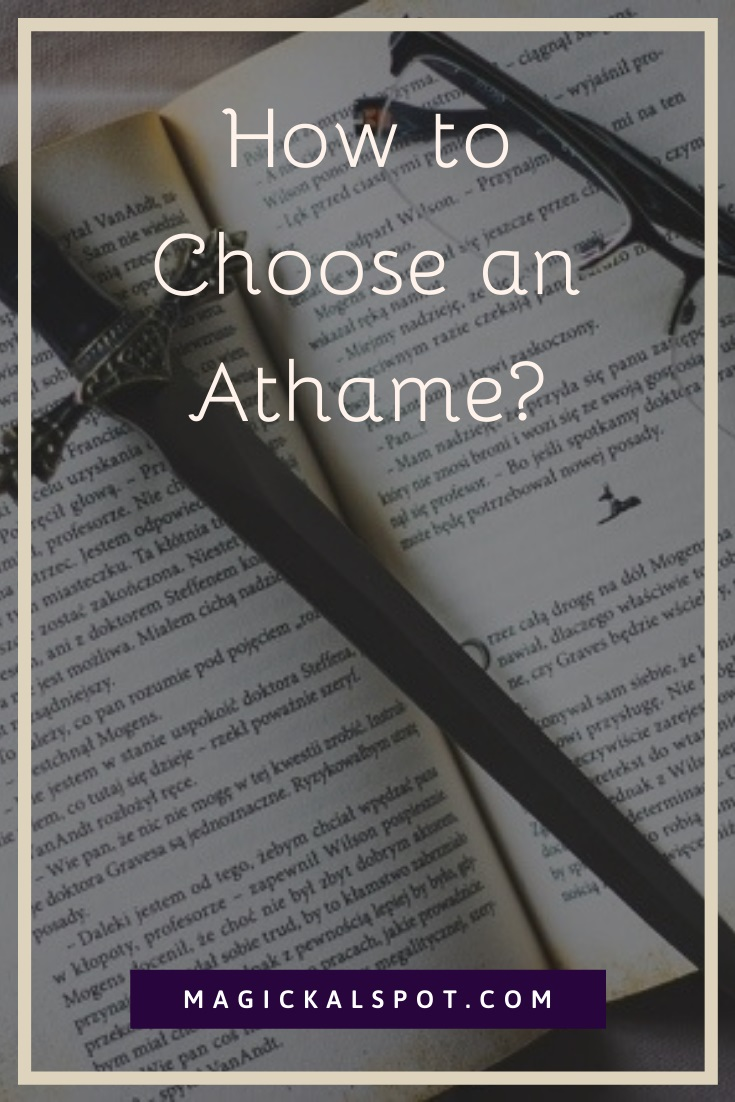 How to Choose an Athame by MagickalSpot