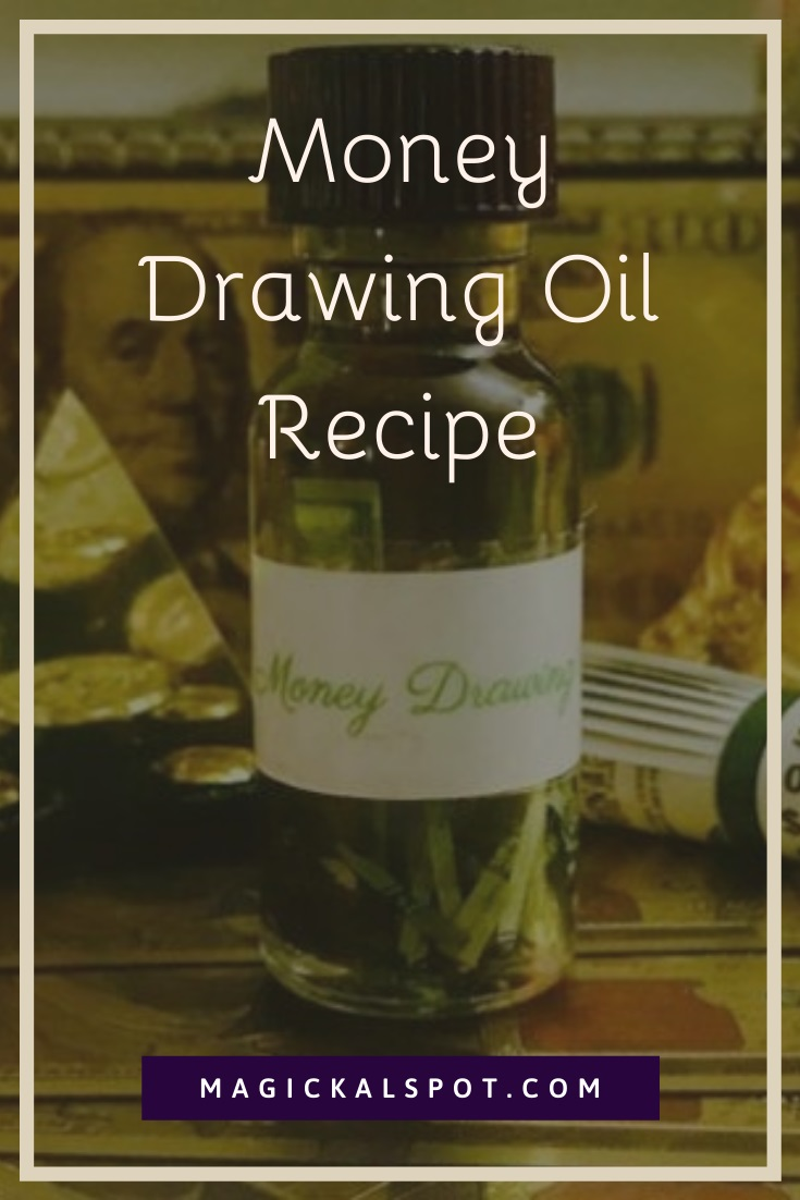Money Drawing Oil Recipe by MagickalSpot