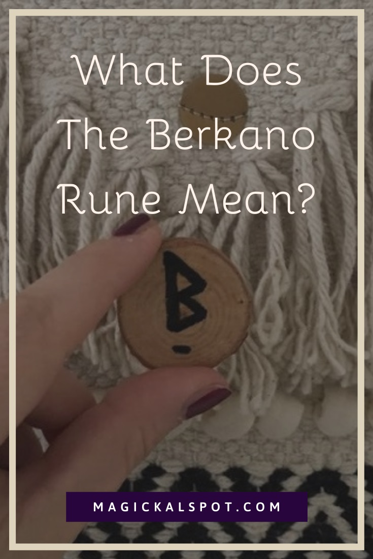 What Does The Berkano Rune Mean by MagickalSpot
