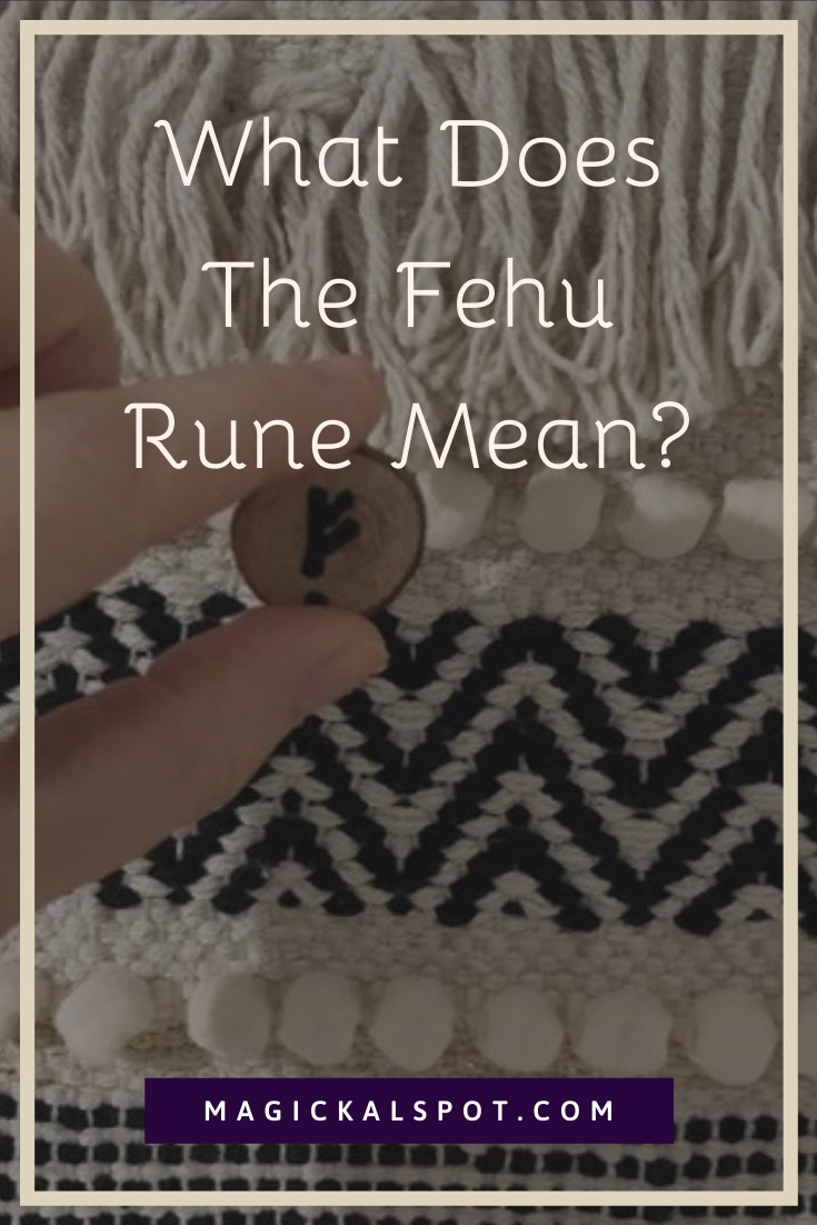 What Does The Fehu Rune Mean by MagickalSpot