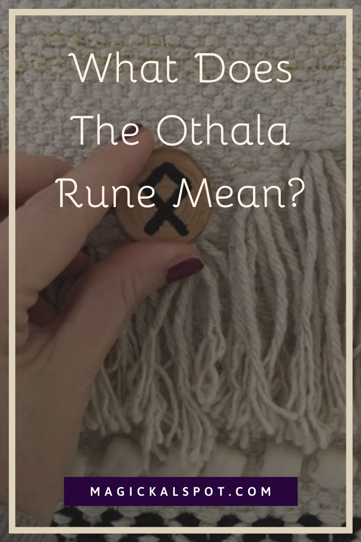 What Does The Othala Rune Mean by MagickalSpot