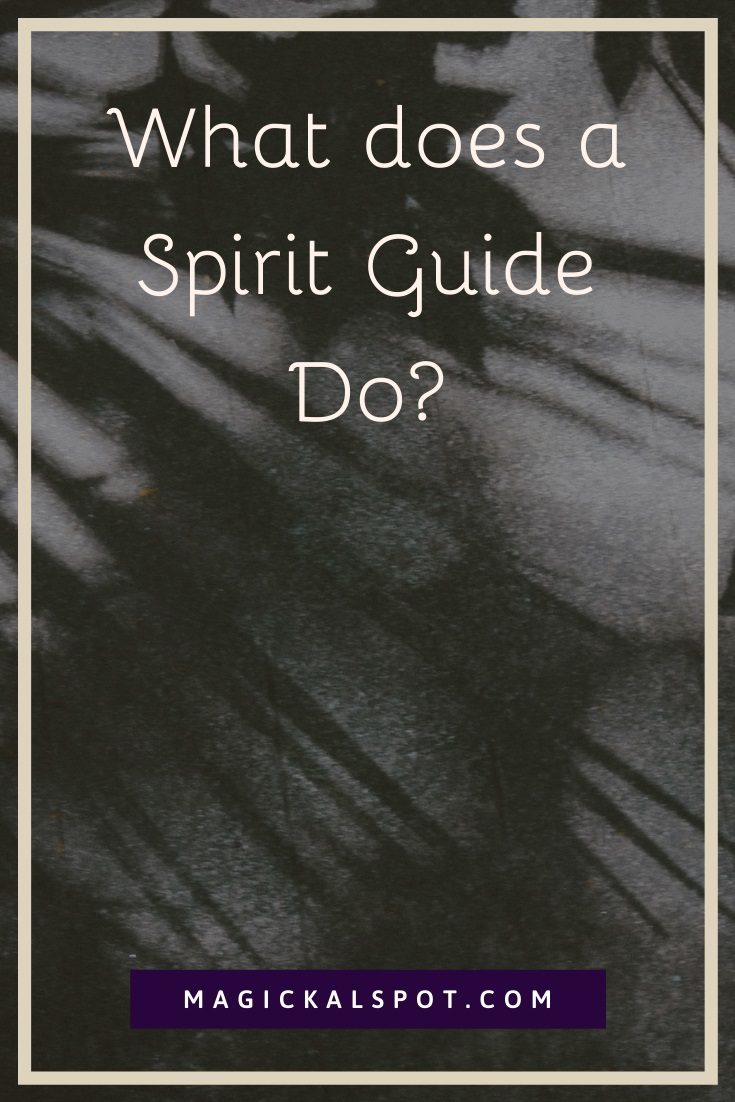 What does a Spirit Guide do by MagickalSpot