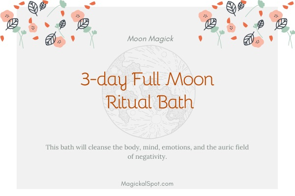 3-day Full Moon Ritual Bath
