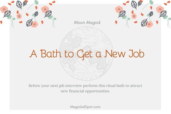 A Bath to Get a New Job