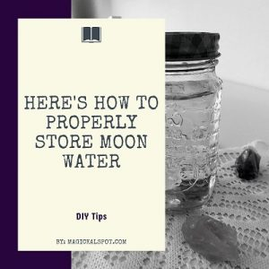 How to Properly Store Moon Water featured