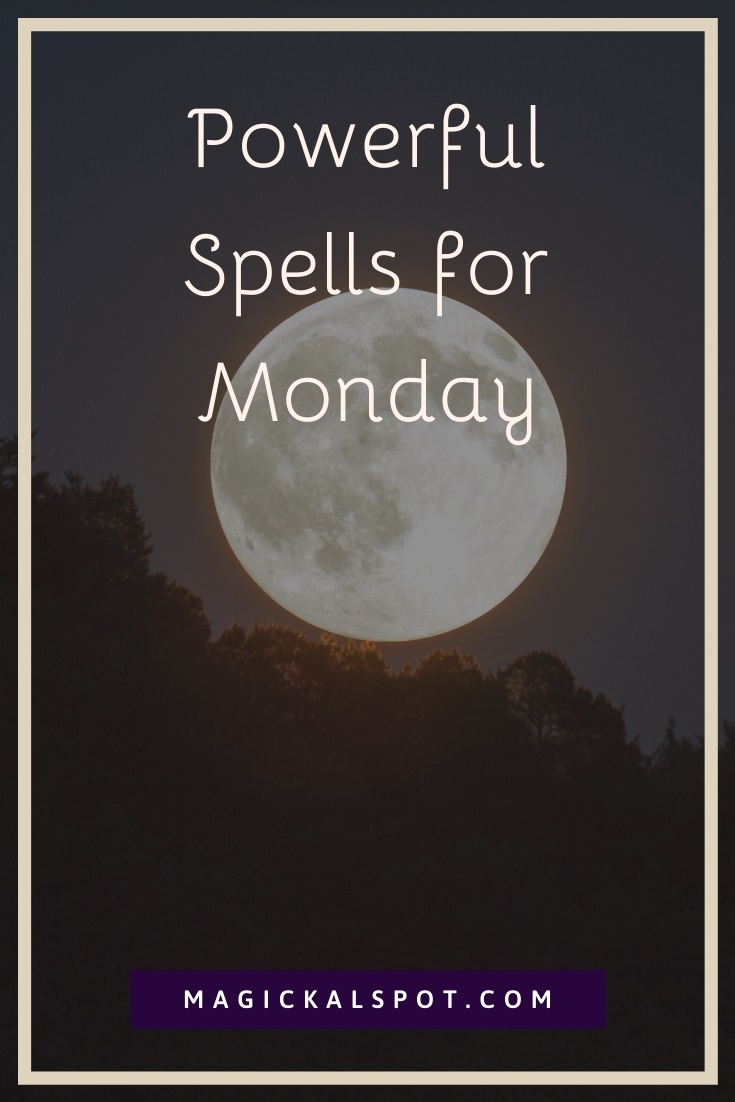 Powerful Spells for Monday by MagickalSpot