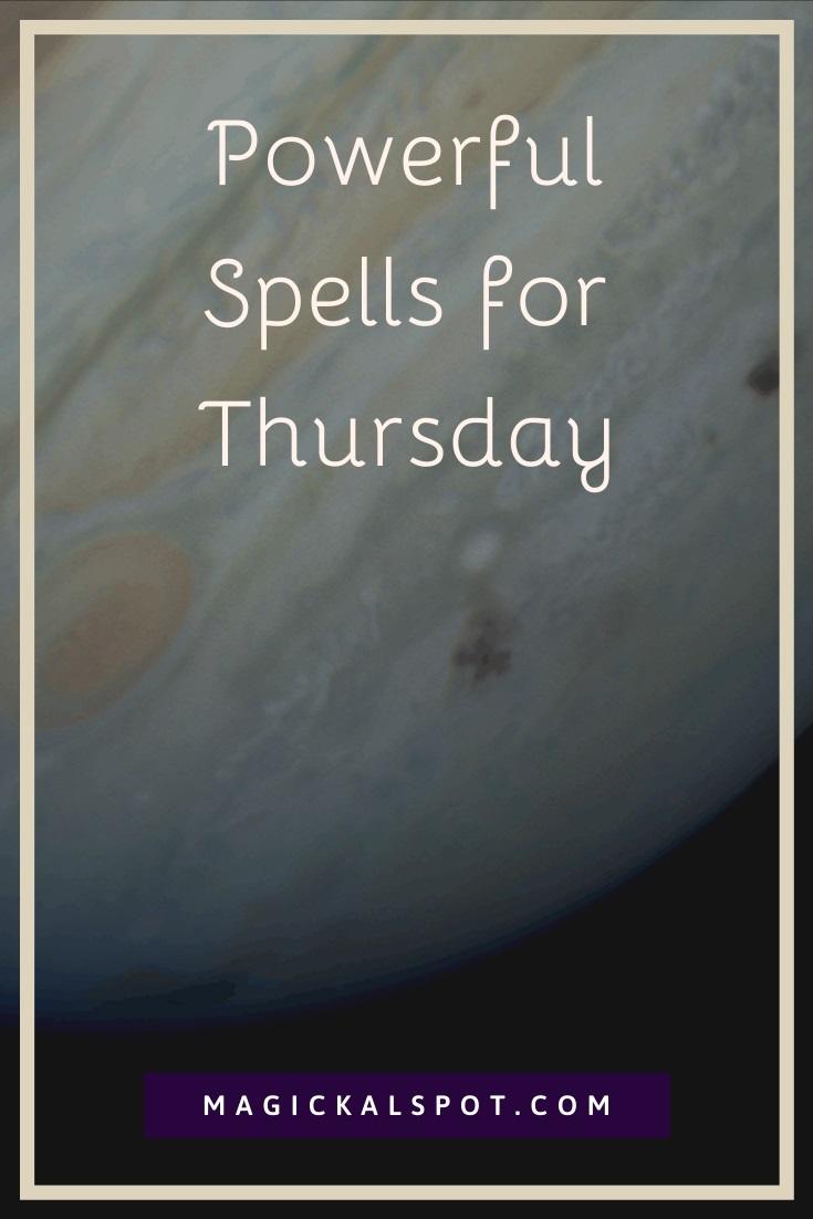 Powerful Spells for Thursday by MagickalSpot