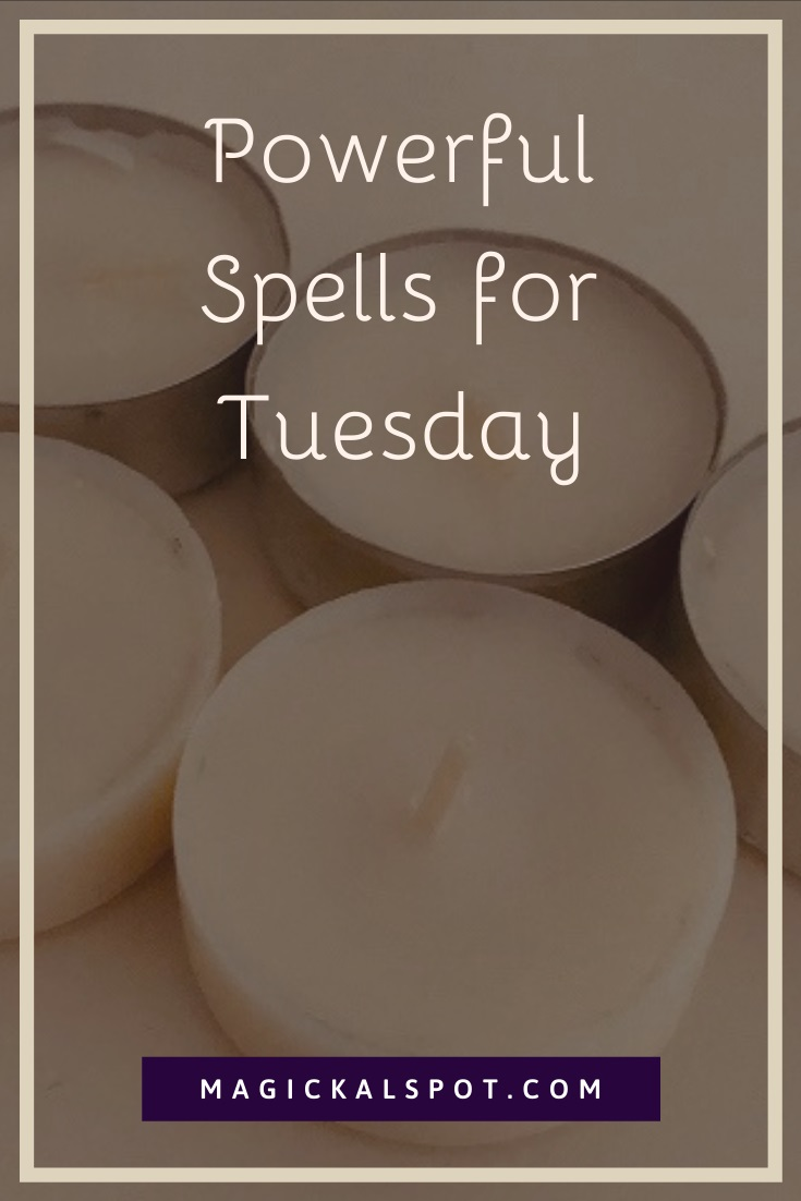 Powerful Spells for Tuesday by MagickalSpot