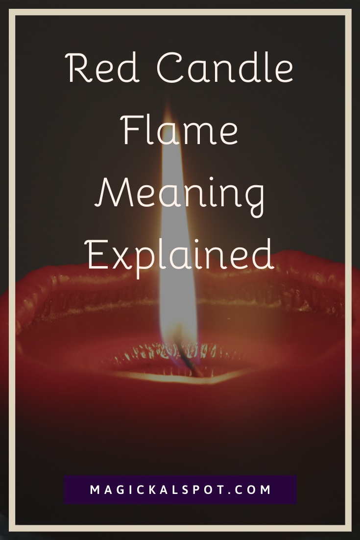 Red Candle Flame Meaning Explained by MagickalSpot