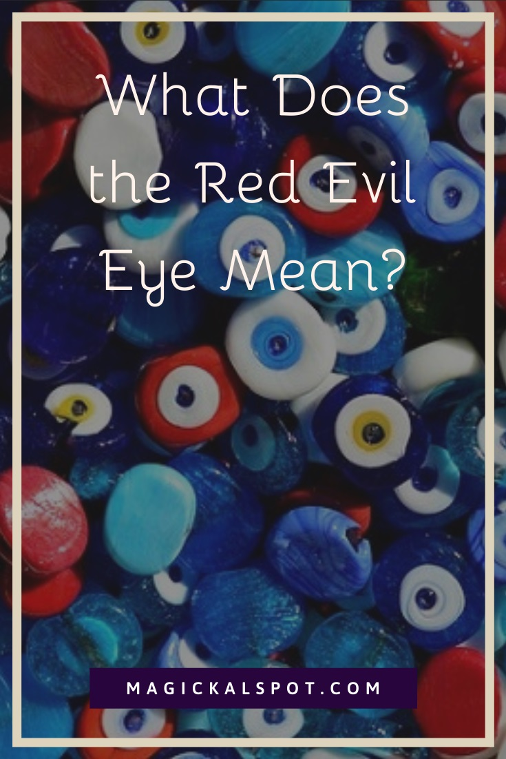 What Does the Red Evil Eye Mean by MagickalSpot