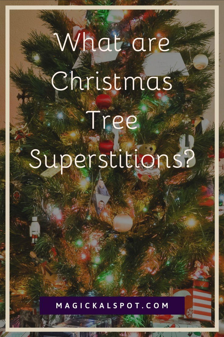 What are Christmas Tree Superstitions by MagickalSpot