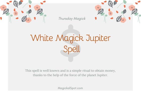 White magic Jupiter spell