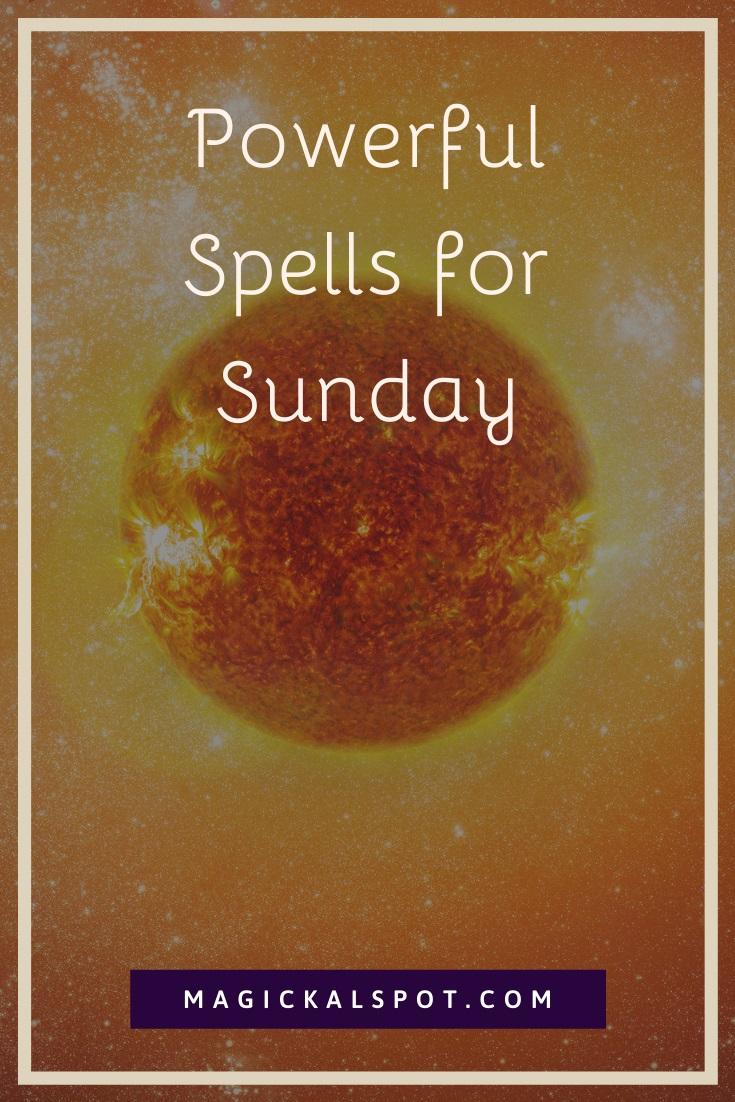 Powerful Spells for Sunday by MagickalSpot