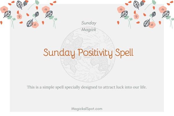 Sunday Positivity Spell