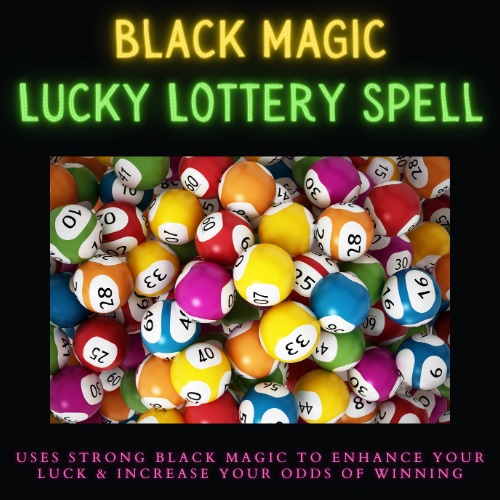 black magic lottery spell casting by Magickal Spot Tina Caro