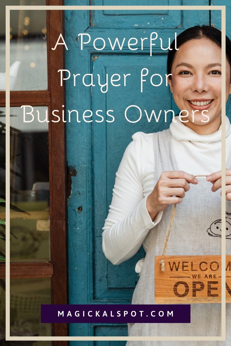 A Powerful Prayer for Business Owners by Magickal Spot
