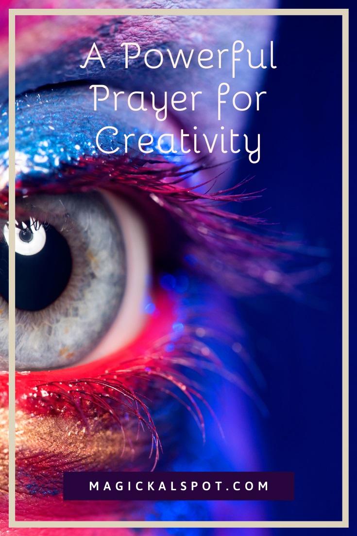 A Powerful Prayer for Creativity by MagickalSpot
