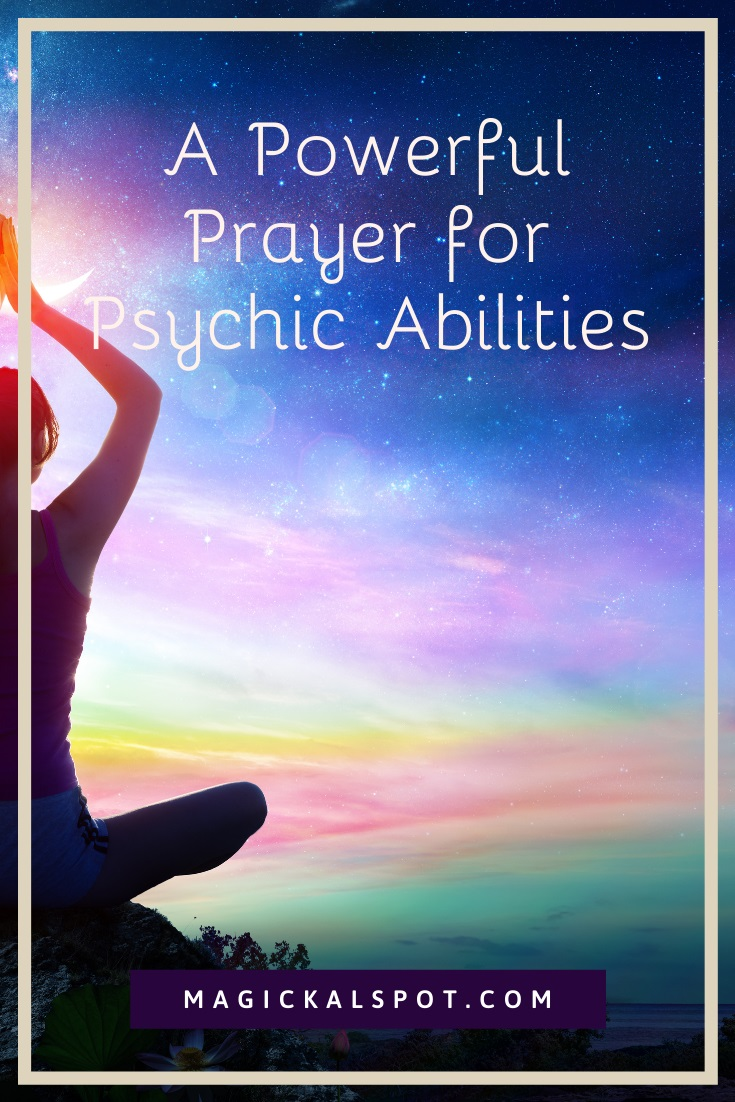 A Powerful Prayer for Psychic Abilities by MagickalSpot