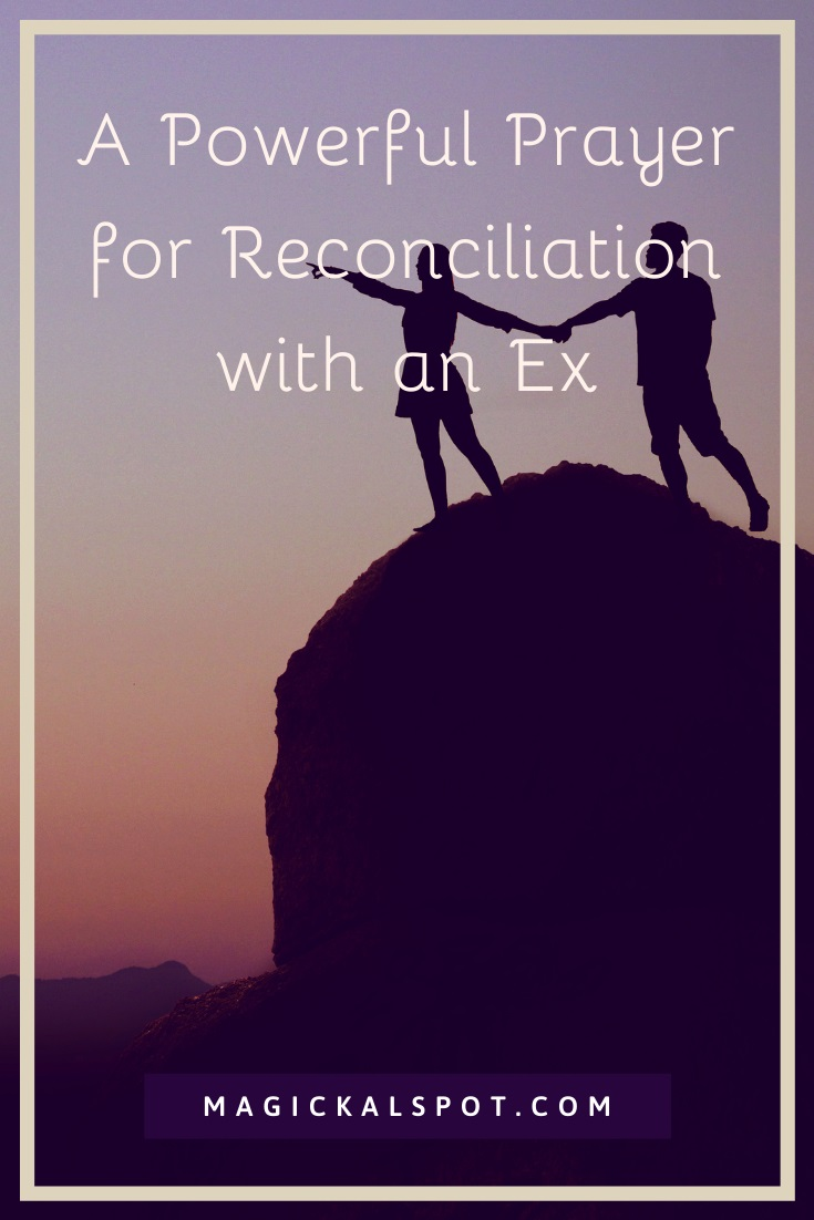 A Powerful Prayer for Reconciliation with an Ex by MagickalSpot