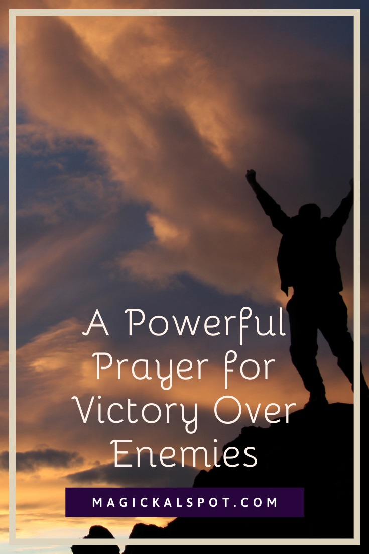 A Powerful Prayer for Victory Over Enemies by MagickalSpot