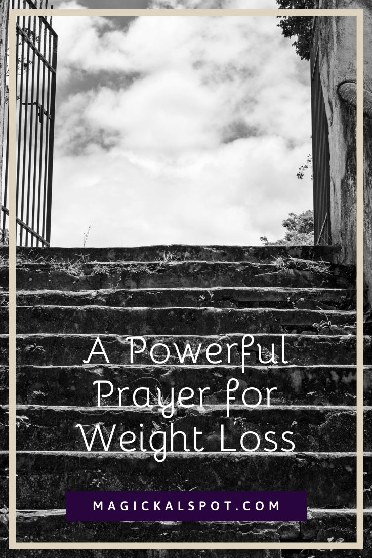 A Powerful Prayer for Weight Loss by MagickalSpot