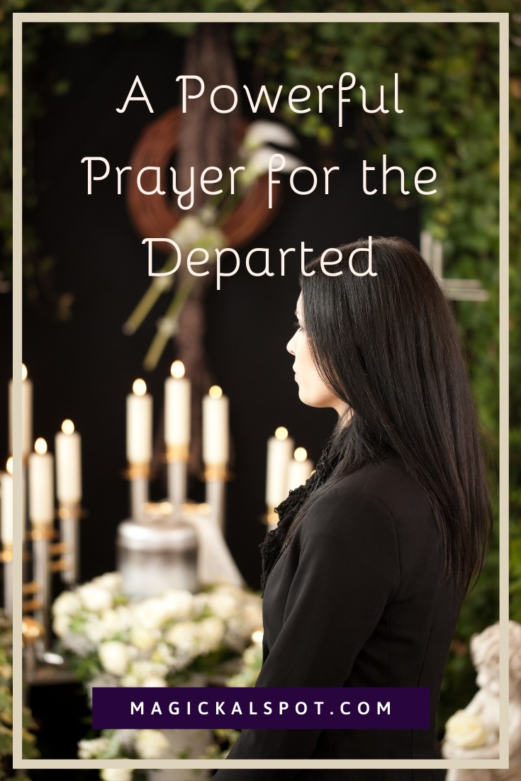 A Powerful Prayer for the Departed by Magickal Spot